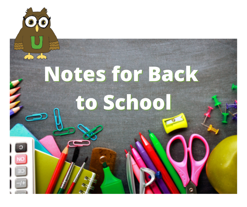 Notes for Back to School